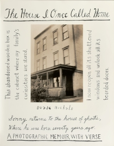 Duane Michals The House I Once Called Home, 2002 Thirty gelatin silver prints with hand-applied text The Henry L. Hillman Fund Courtesy of Carnegie Museum of Art, Pittsburgh